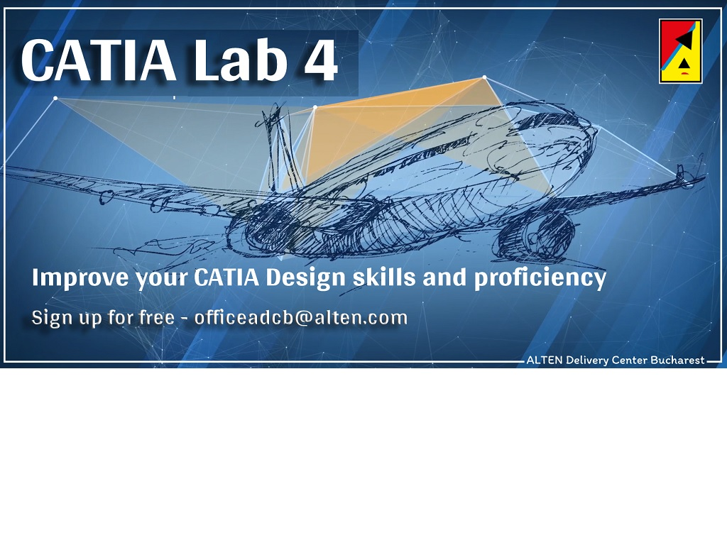 CATIA Lab 4 – ALTEN Delivery Center Bucharest